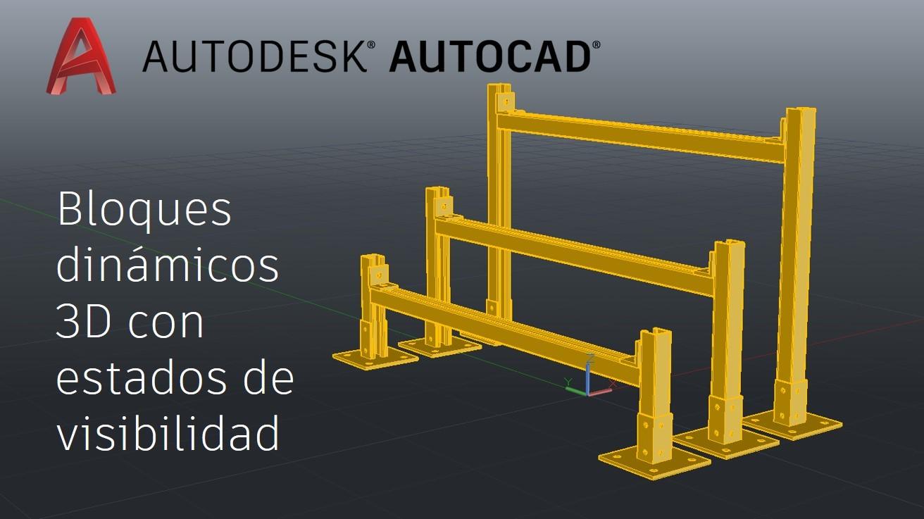 Video Tutorial: Creación de bloques dinámicos 3D con estados de ...